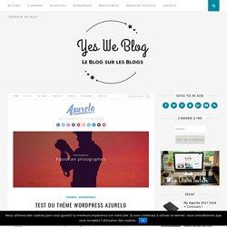 Test du Thème WordPress Azurelo