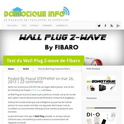 Test du Wall Plug Z-wave de Fibaro