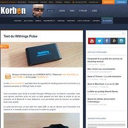 Test du Withings Pulse « Korben Korben