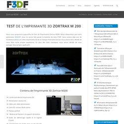 Test de la Zortrax M200