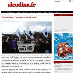 """Testa Ventilègne : """" a tarra corsa ùn hè à vende """""""