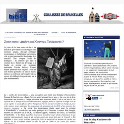 Zone euro : Ancien ou Nouveau Testament ?
