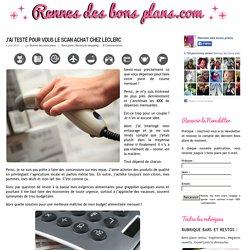J'ai testé pour vous le scan achat chez Leclerc « Rennes des bons plans : tous les bons plans à Rennes Rennes des bons plans : tous les bons plans à Rennes