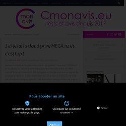 J'ai testé le cloud privé MEGA.nz et c'est top ! – Cmonavis.eu