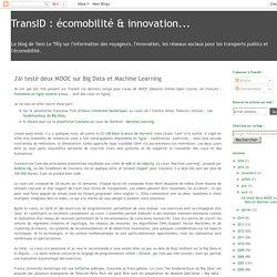 TransID : écomobilité & innovation...: J'ai testé deux MOOC sur Big Data et Machine Learning