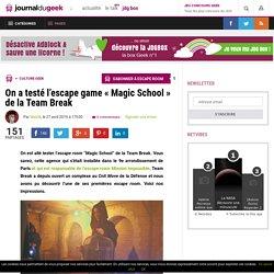 On a testé l'escape game «Magic School» de la Team Break