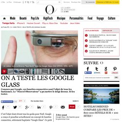 On a testé les Google Glass