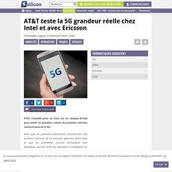AT&T teste la 5G grandeur réelle chez Intel et avec Ericsson