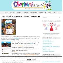 J'ai testé pour vous l'app Klassroom – Charivari à l'école