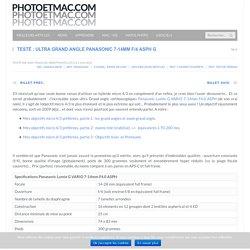 Testé : ultra grand angle Panasonic 7-14mm f/4 ASPH G - photoetmac.com