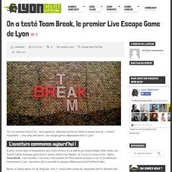 On a testé Team Break, le premier Live Escape Game de Lyon