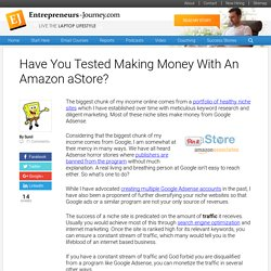 Have You Tested Making Money With An Amazon aStore?