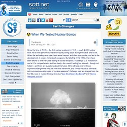 When We Tested Nuclear Bombs -- Earth Changes -- Sott.net