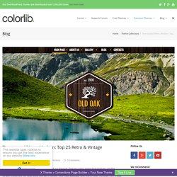 Time-tested Meets Modern: Top 25 Retro WordPress Themes 2014