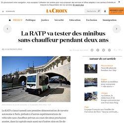 La RATP va tester des minibus sans chauffeur pendant deux ans - La Croix