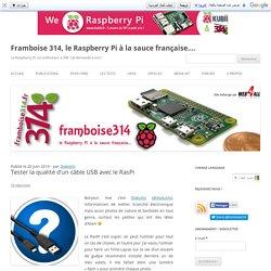 Tester la qualité d'un câble USB avec le RasPi