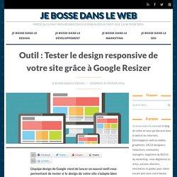 Outil : Tester le design responsive de votre site grâce à Google Resizer