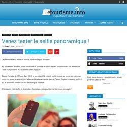 Venez tester le selfie panoramique !