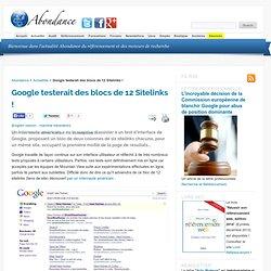 Google testerait des blocs de 12 Sitelinks !
