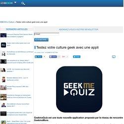 Testez votre culture geek avec une appli