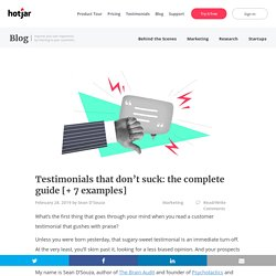 Testimonials That Don't Suck: The Complete Guide [+ 7 Examples]