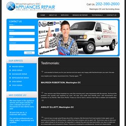 Reviews/Testimonials Washington DC Appliances Repair Services: Washer Repairs, Dryer Repairs, Dishwasher Repairs