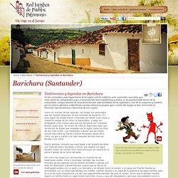 Barichara (Santander):. Testimonios y leyendas en Barichara - Red de Pueblos de Patrimonio de Colombia