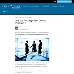 Are You Testing Older Clients' Portfolios?