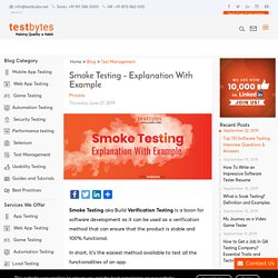 Smoke Testing - Explanation With Example
