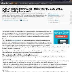 Python testing frameworks : Make your life easy with a Python testing framework