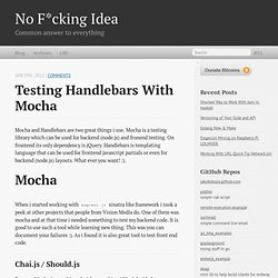 Testing Handlebars With Mocha - No F*cking Idea