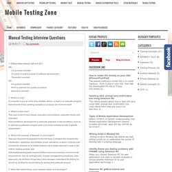 Manual Testing Interview Questions ~ Mobile Testing Zone
