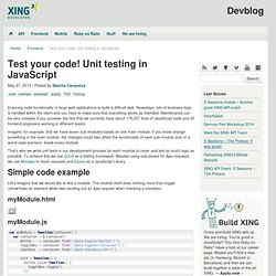 Test your code! Unit testing in JavaScript – XING Developer Blog