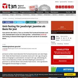 Unit-Testing für JavaScript: Jasmine als Basis für Jest