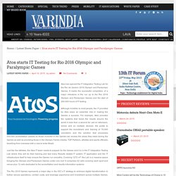 Atos starts IT Testing for Rio 2016 Olympic and Paralympic Games