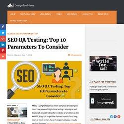 SEO QA Testing: Top 10 Parameters To Consider