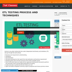 ETL TESTING PROCESS AND TECHNIQUES