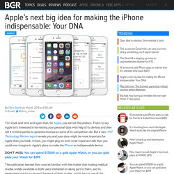 Apple iPhone: DNA testing and research plans detailed