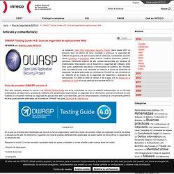 OWASP Testing Guide v4.0. Guia de seguridad en aplicaciones Web.