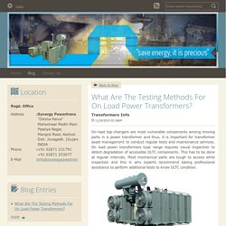 What Are The Testing Methods For On Load Power Transformers? - Transformers Info : powered by Doodlekit
