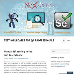 Manual QA testing in the end-to-end zone