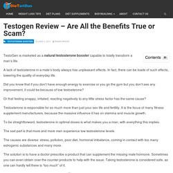 TestoGen Reviews – Are All the Benefits True or Scam?