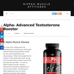 Alpha -Advanced Testosterone Boost
