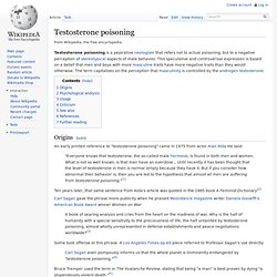 Testosterone poisoning