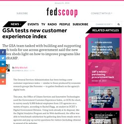 GSA tests new customer experience index