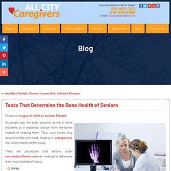 Tests That Determine the Bone Health of Seniors