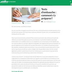 Tests d'embauche : comment s'y préparer?