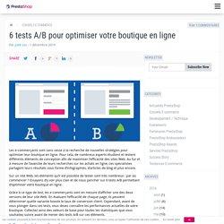 6 tests A/B pour optimiser votre boutique en ligne