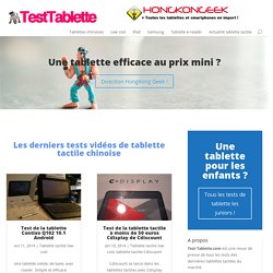Tests de tablettes chinoise