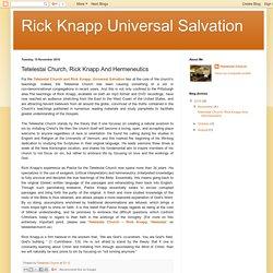 Rick Knapp Universal Salvation: Tetelestai Church, Rick Knapp And Hermeneutics